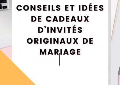 Conseils et idées de cadeaux d'invités originaux de mariage